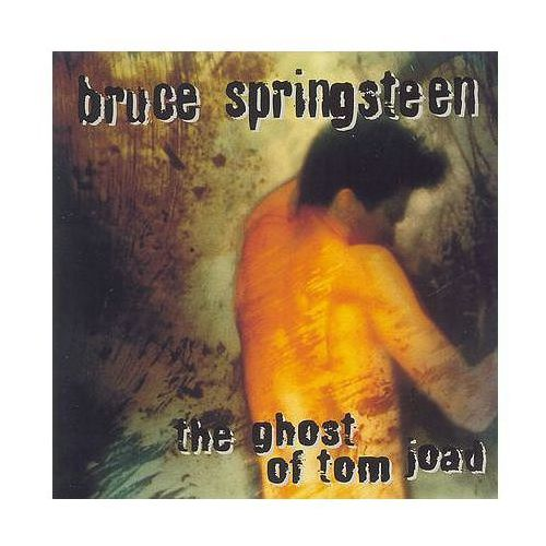 The Ghost Of Tom Joad - Bruce Springsteen (5099748165022)