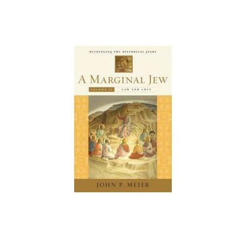 Marginal Jew: Rethinking the Historical Jesus, Volume IV