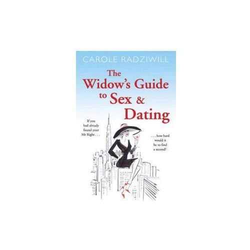 Widow's Guide to Sex and Dating