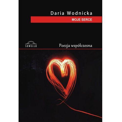 Moje serce - Daria Wodnicka (9788364193408)