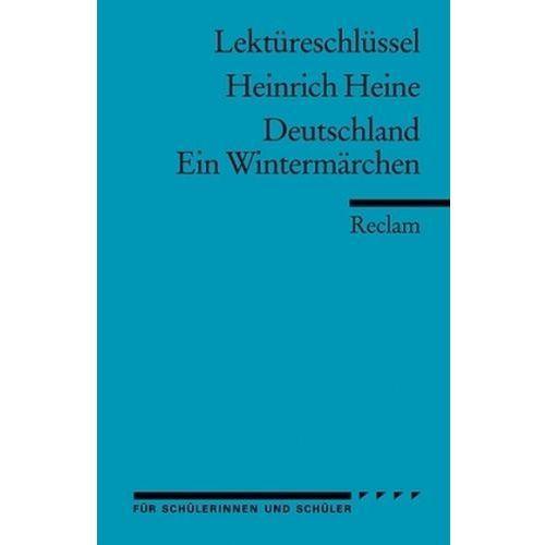 Lektüreschlüssel Heinrich Heine 'Deutschland. Ein Wintermärchen
