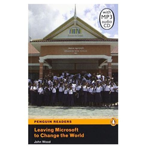 Leaving Microsoft To Change The World + CD. Penguin Readers Contemporary, Pearson
