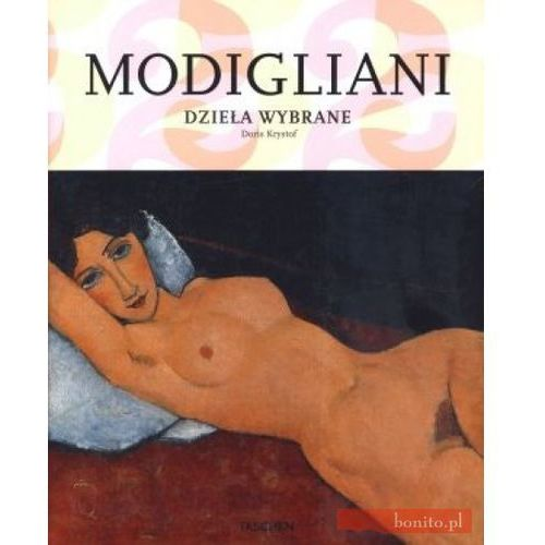 25 Modigliani Dzieła Wybrane, pozycja wydana w roku: 2011