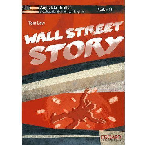 Angielski. Thriller z ćw. - Wall Street Story w.2, Tom Law