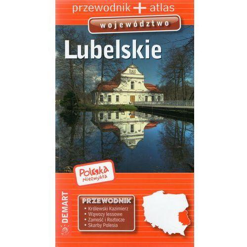 Lubelskie województwo przewodnik - Praca zbiorowa, praca zbiorowa