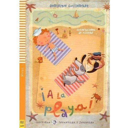 Lecturas ELI Infantiles y Juveniles - A la Playa! + CD (opr. miękka)