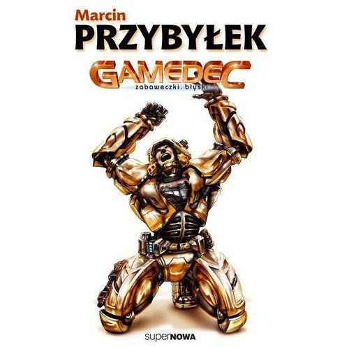 Gamedec Zabaweczki Błyski (528 str.)