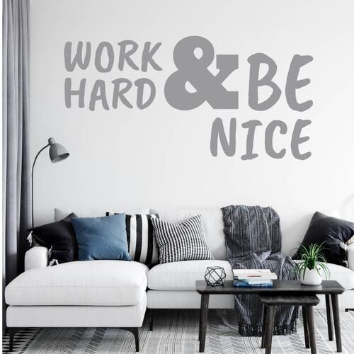 Naklejka na ścianę sentencja Work hard and be nice 2395