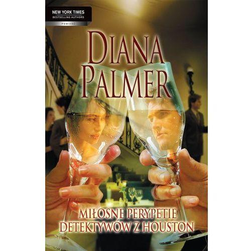 Miłosne perypetie detektywów z Houston - Diana Palmer (2011)
