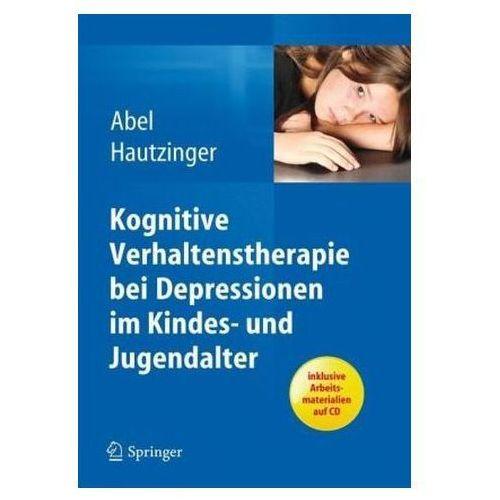 Kognitive Verhaltenstherapie bei Depressionen im Kindes- und Jugendalter, m. CD-ROM (9783642297908)