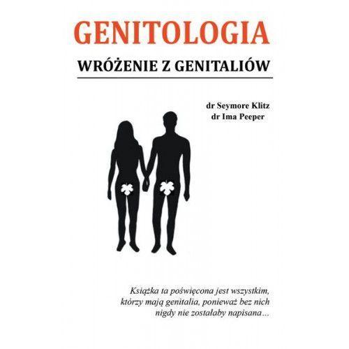Genitologia. Wróżenie z genitaliów, pozycja z kategorii Numerologia, wróżby, senniki, horoskopy
