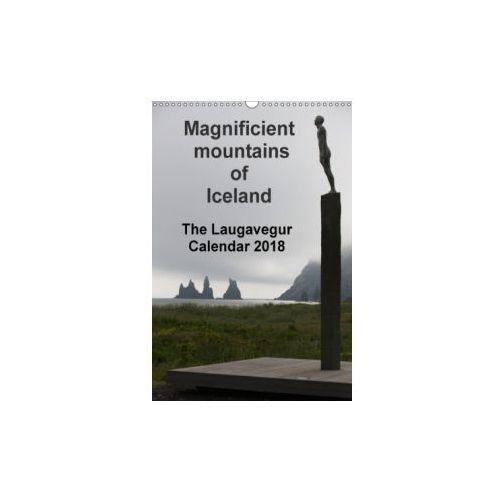 Majestic Mountains of Iceland - the Laugavegur Calendar 2018 'UK-Version' 2018
