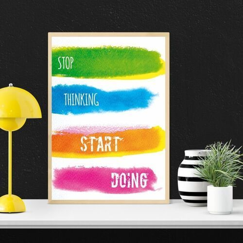 Plakat stop thinking start doing 146
