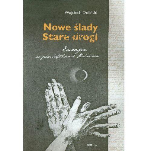 Nowe ślady Stare drogi (2012)