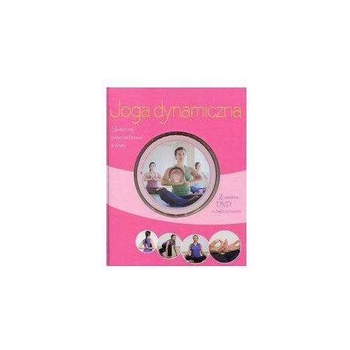 Joga dynamiczna Książka z płytą DVD z ćwiczeniami - Christa G. Traczinski. Robert S. Polster