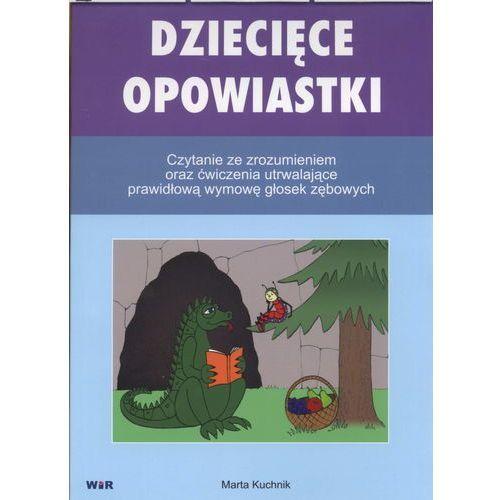 Dziecięce opowiastki. Czytanie ze zrozumieniem oraz ćwiczenia utrwalające prawidłową wymowę głosek zębowych (9788362739530)