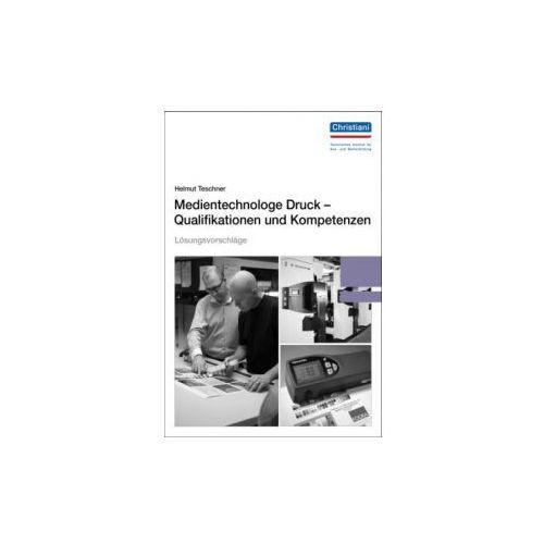 Medientechnologe Druck - Qualifikationen und Kompetenzen, Lösungsvorschläge - OKAZJE