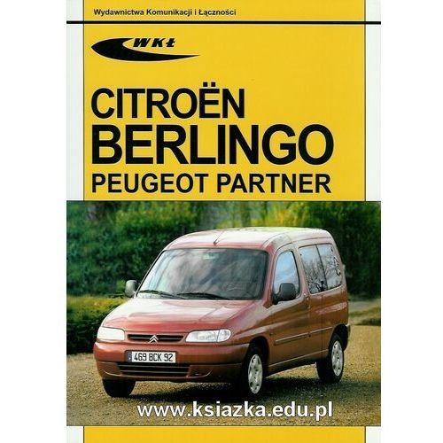 Citroen Berlingo, Peugeot Partner modele 1996-2001. - Praca Zbiorowa, WKił