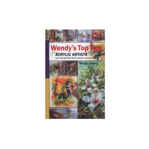 Wendy's Top Tips for Acrylic Artists (9781844484850)
