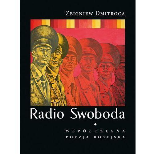 Radio Swoboda. Współczesna poezja rosyjska, oprawa miękka