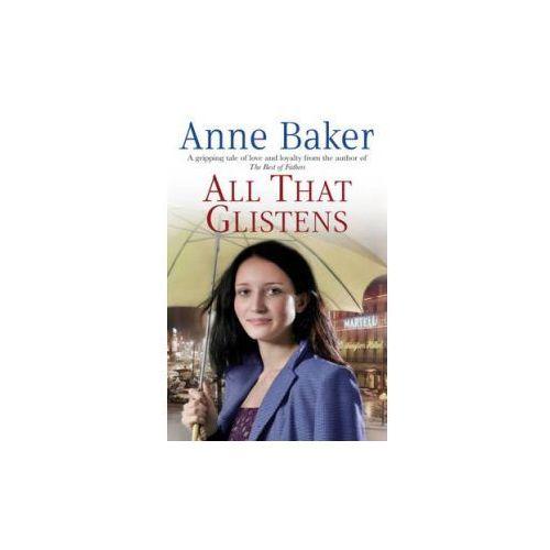 All That Glistens, Baker, Anne