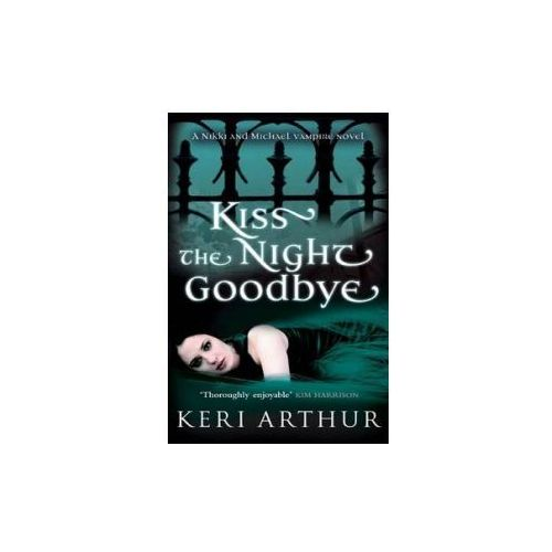 Kiss The Night Goodbye (9780749908973)