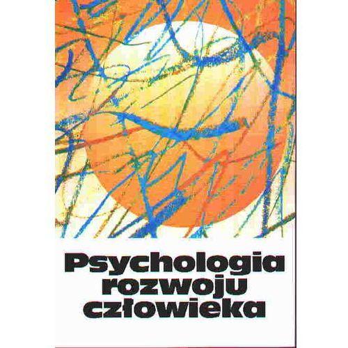 Psychologia rozwoju człowieka t. 2 Charakterystyka okresów życia człowieka, Wydawnictwo Naukowe PWN