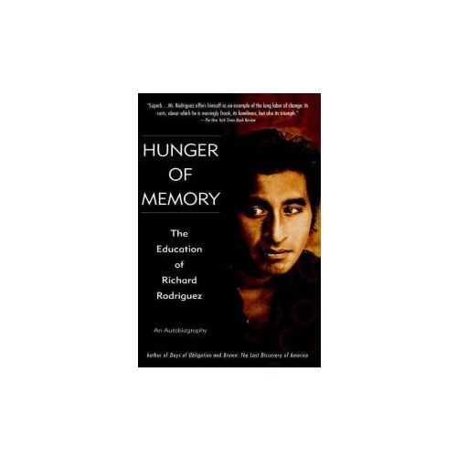 a review of the book hunger of memory by richard rodriguez Hunger of memory: the education of richard rodriguez pages 4 words 918 view full essay more essays like this: not sure what i'd do without @kibin.