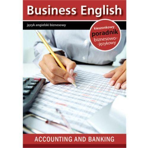 Accounting and banking. Rachunkowość i Bankowość - Praca zbiorowa (MOBI), praca zbiorowa