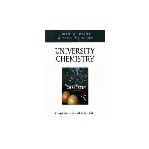 Student Study Guide with Selected Solutions for University Chemistry (9780805330854)