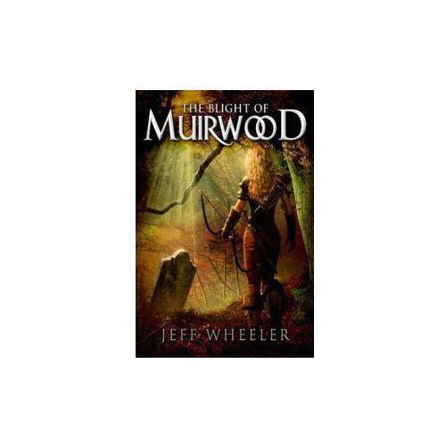 Blight of Muirwood