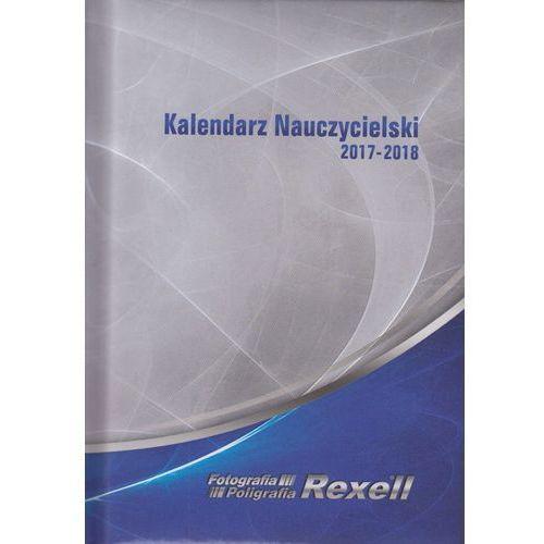Kalendarz Nauczycielski 2017/2018 - Rexell (9990000036776)