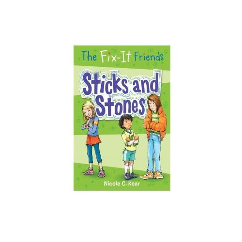 The Fix-It Friends: Sticks and Stones (9781250115768)