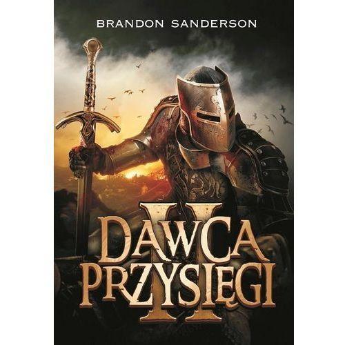 Dawca Przysięgi 2 Archiwum Burzowego Światła Księga trzecia - Brandon Sanderson (9788374809122)