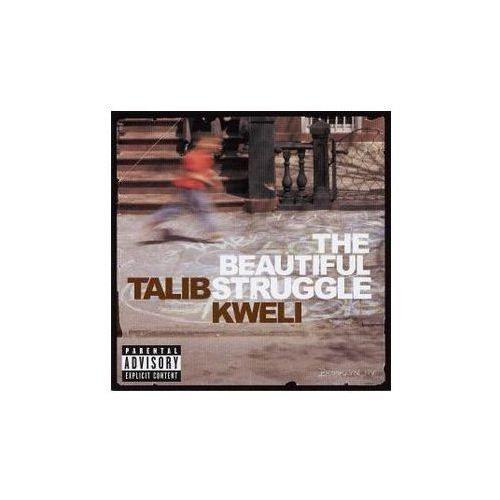 Mca Kweli, talib - beautiful struggle, the