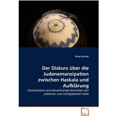 Der Diskurs über die Judenemanzipation zwischen Haskala und Aufklärung