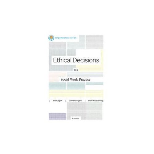 Brooks/Cole Empowerment Series: Ethical Decisions for Social Work Practice (9780840034106)