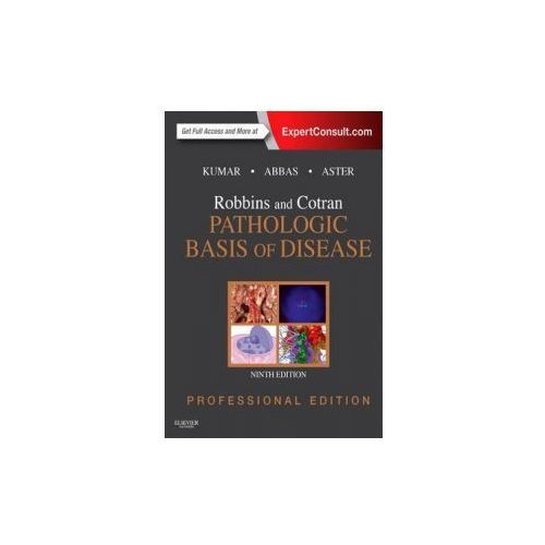 Robbins and Cotran Pathologic Basis of Disease Professional Edition (1472 str.)