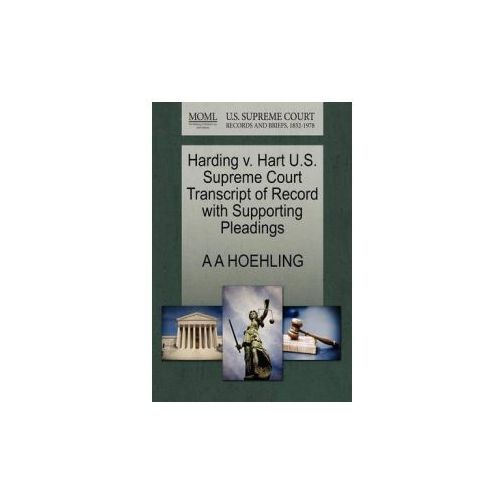 Harding V. Hart U.S. Supreme Court Transcript of Record with Supporting Pleadings