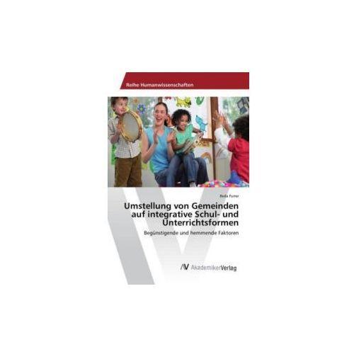 Umstellung von Gemeinden auf integrative Schul- und Unterrichtsformen
