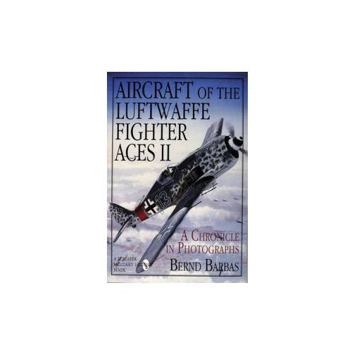 Aircraft of the Luftwaffe Fighter Aces II (9780887407529)