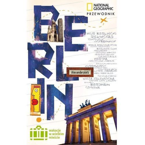WAKACJE NA WALIZKACH. BERLIN, G+J Gruner+Jahr Polska