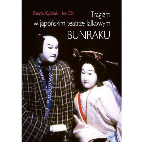 Tragizm w japońskim teatrze lalkowym bunraku, oprawa twarda