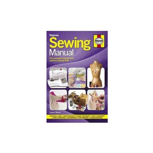 Sewing Manual: The Complete Step-by-Step Guide to Sewing Ski
