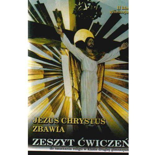 RELIGIA GIM. KL 2. ĆWICZENIA. JEZUS CHRYSTUS ZBAWIA, Diecezjalne