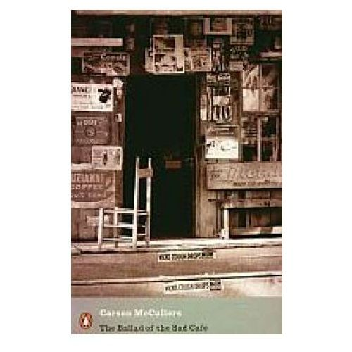 The ballad od the Sad Cafe - Carson McCullers (2007)