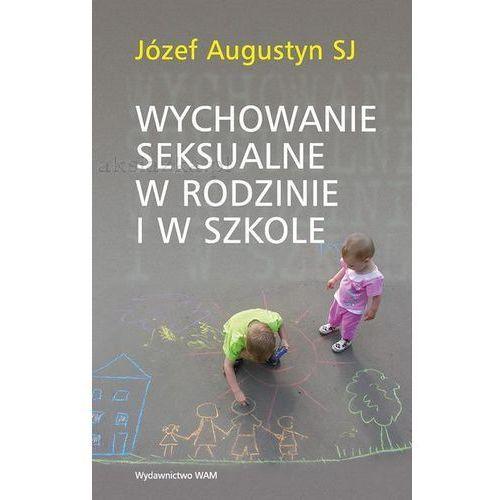 Wychowanie seksualne w rodzinie i w szkole, Augustyn Józef