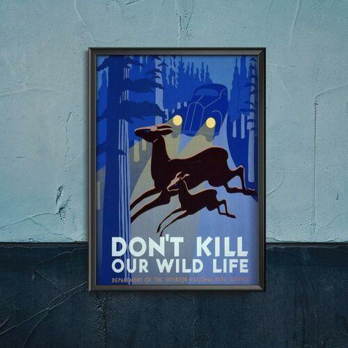 Plakat do pokoju plakat do pokoju don't kill wild life marki Vintageposteria.pl