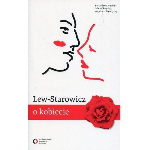 O kobiecie O mężczyźnie - Zbigniew Lew-Starowicz OD 24,99zł DARMOWA DOSTAWA KIOSK RUCHU, Zbigniew Lew-Starowicz
