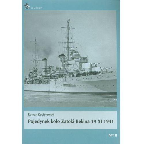 Pojedynek koło Zatoki Rekina 19 XI 1941 - Roman Kochnowski, Roman Kochnowski